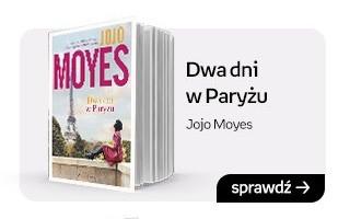 Dwa dni w Paryżu, Jojo Moyes