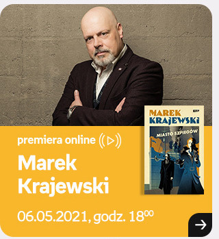 Marek Krajewski, 06.05.2021, godz. 18:00