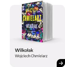 Wilkołak | Wojciech Chmielarz | Sprawdź