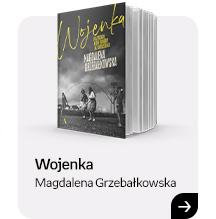 Wojenka | Magdalena Grzebałkowska | Sprawdź