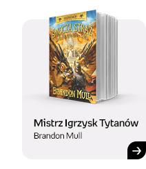 Mistrz Igrzysk Tytanów | Brandon Mull | Sprawdź