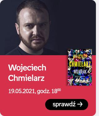 Wojciech Chmielarz | 19.05.2021, godz. 18:00 | Sprawdź